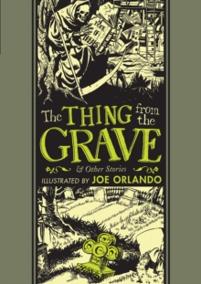 The Thing From The Grave And Other Stories, Hardback Book