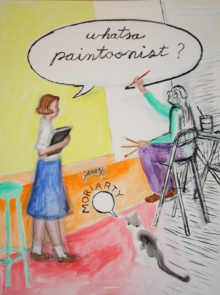 Whatsa Paintoonist?, Hardback Book