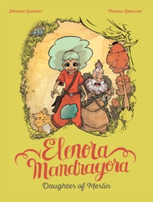Elenora Mandragora Daughter Of Merlin, Hardback Book