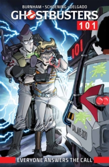 Ghostbusters 101 Everyone Answers The Call, Paperback / softback Book