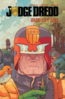 Judge Dredd: Mega-City Zero, Paperback Book