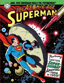 Superman The Atomic Age Sundays Volume 3 (1956-1959), Hardback Book