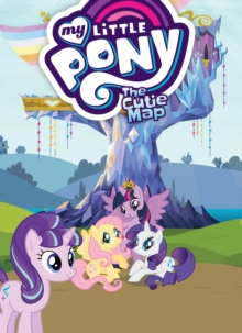 My Little Pony The Cutie Map, Paperback Book