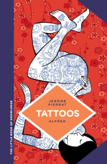 The Little Book Of Knowledge Tattoos, Hardback Book