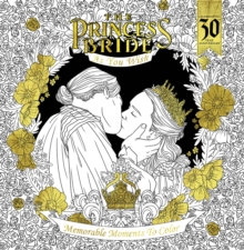 The Princess Bride As You Wish Memorable Quotes To Color, Paperback / softback Book