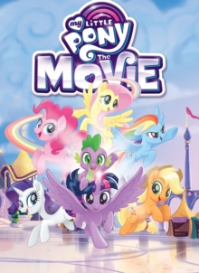 My Little Pony The Movie Adaptation, Paperback Book