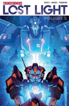 Transformers Lost Light, Vol. 2, Paperback / softback Book