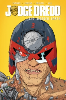 Judge Dredd The Blessed Earth, Vol. 2, Paperback Book