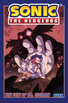 Sonic The Hedgehog, Vol. 2 The Fate Of Dr. Eggman, Paperback / softback Book