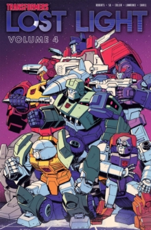 Transformers Lost Light, Vol. 4, Paperback / softback Book