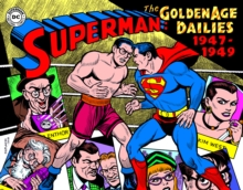 Superman : The Golden Age Newspaper Dailies, Hardback Book