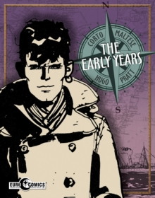 Corto Maltese : The Early Years, Paperback / softback Book