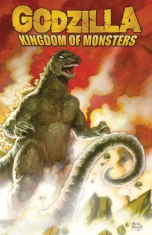 Godzilla: Kingdom of Monsters, Paperback / softback Book