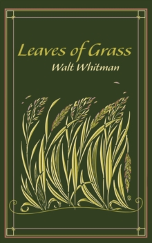 Leaves of Grass, Hardback Book