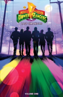 Mighty Morphin Power Rangers: Lost Chronicles, Paperback / softback Book