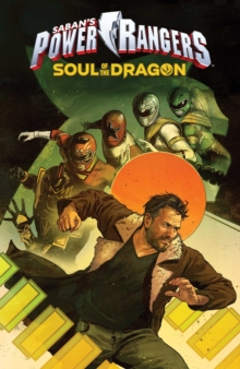 Saban's Power Rangers: Soul of the Dragon, Paperback / softback Book