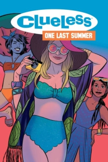 Clueless: One Last Summer, Paperback / softback Book