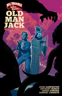 Big Trouble in Little China: Old Man Jack Vol. 2, Paperback / softback Book