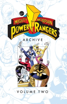 Mighty Morphin Power Rangers Archive Vol. 2, Paperback / softback Book