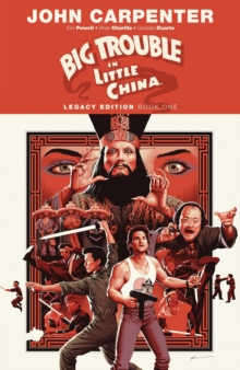 Big Trouble in Little China Legacy Edition Book One, Paperback / softback Book