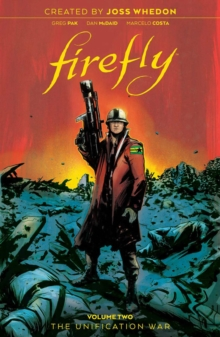 Firefly: The Unification War Vol 2, Hardback Book