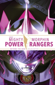 Mighty Morphin Power Rangers Beyond the Grid Deluxe Ed., Hardback Book