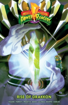 Mighty Morphin Power Rangers: Rise of Drakkon, Paperback / softback Book
