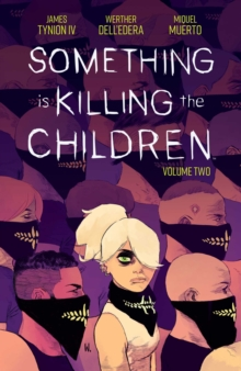 Something is Killing the Children Vol. 2, Paperback / softback Book