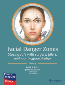 Facial Danger Zones : Staying safe with surgery, fillers, and non-invasive devices, EPUB eBook