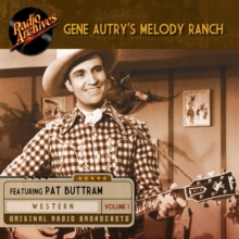 Gene Autry's Melody Ranch, Volume 1, eAudiobook MP3 eaudioBook
