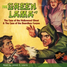 The Green Lama #7 The Hollywood Ghost & The Beardless Corpse, eAudiobook MP3 eaudioBook