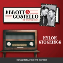 Abbott and Costello : Nylon Stockings, eAudiobook MP3 eaudioBook