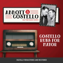 Abbott and Costello : Costello Runs For Mayor, eAudiobook MP3 eaudioBook
