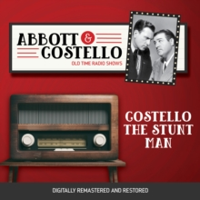 Abbott and Costello : Costello the Stunt Man, eAudiobook MP3 eaudioBook