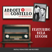 Abbott and Costello : Featuring Bela Lugosi, eAudiobook MP3 eaudioBook