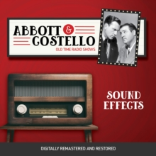 Abbott and Costello : Sound Effects, eAudiobook MP3 eaudioBook