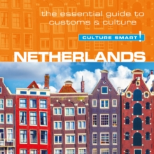 Netherlands - Culture Smart! : The Essential Guide To Customs & Culture, eAudiobook MP3 eaudioBook
