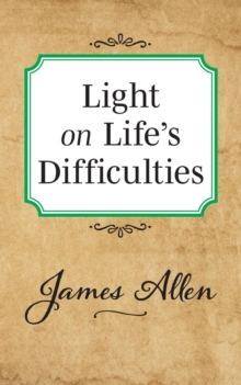 Light on Life's Difficulties, Paperback / softback Book