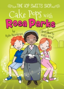 Cake Pops with Rosa Parks, EPUB eBook