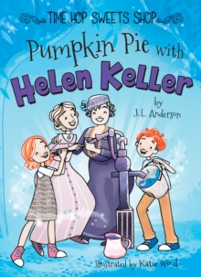 Pumpkin Pie with Helen Keller, EPUB eBook