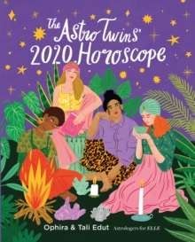 The AstroTwins' 2020 Horoscope : Your Ultimate Astrology Guide to the New Decade, Paperback / softback Book