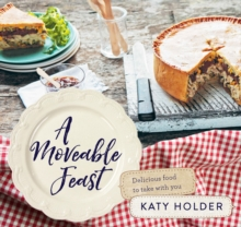 A Moveable Feast : Delicious Picnic Food, Paperback Book