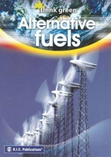 Think Green : Alternative Fuels, Paperback Book