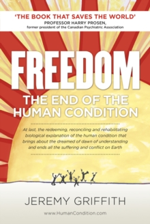 Freedom: The End of the Human Condition, Paperback Book