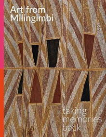 Art from Milingimbi : Taking memories back, Paperback / softback Book