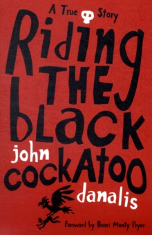 Riding the Black Cockatoo, Paperback / softback Book