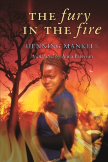 The Fury in the Fire, Paperback Book