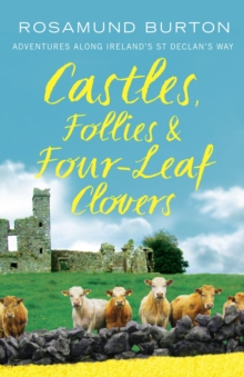 Castles, Follies and Four-Leaf Clovers, Paperback / softback Book