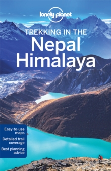 Lonely Planet Trekking in the Nepal Himalaya, Paperback / softback Book