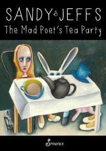 Mad Poet's Tea Party, Paperback Book